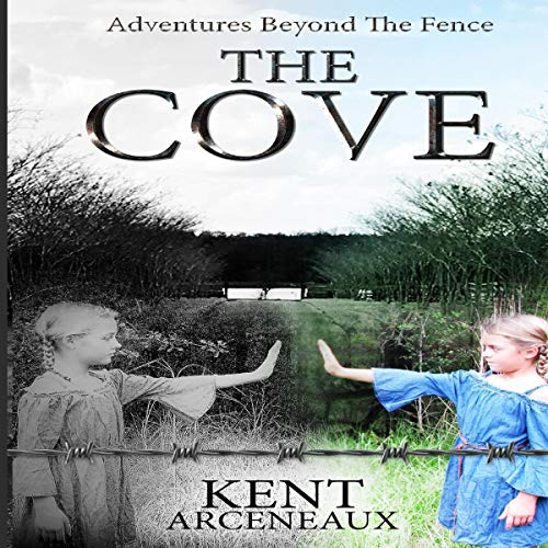 Adventures Beyond the Fence: The Cove audiobook cover art