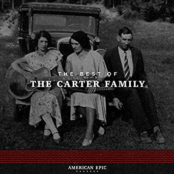 American Epic: The Best of The Carter Family