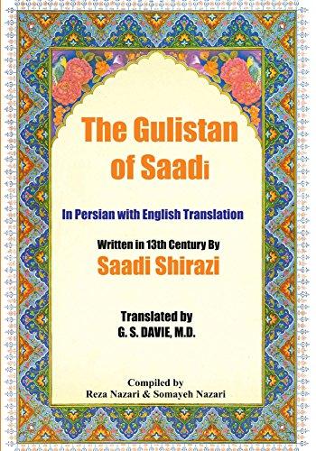The Gulistan of Saadi: In Persian with English Translation (English Edition)