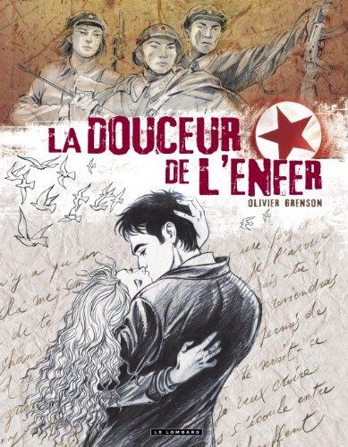 LA DOUCEUR DE L'ENFER - tome 0 - La douceur de l'enfer - album double noir et blanc - tomes 1 et 2