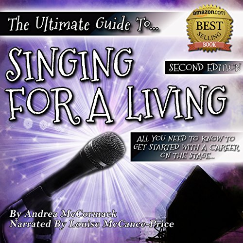 The Ultimate Guide to Singing for a Living cover art