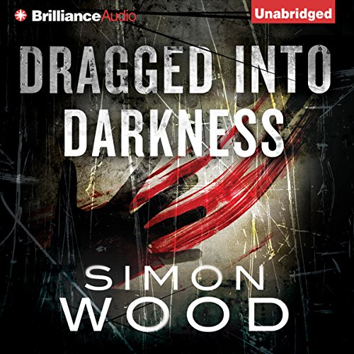 Dragged into Darkness audiobook cover art