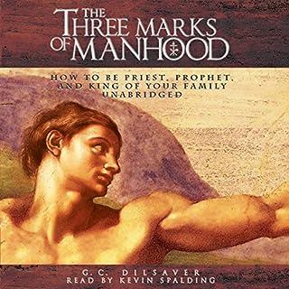 The Three Marks of Manhood audiobook cover art