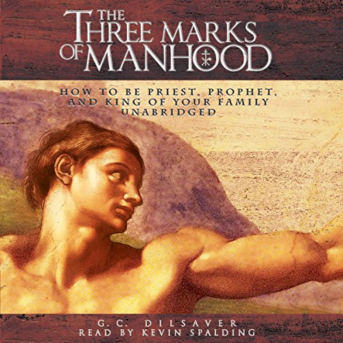 The Three Marks of Manhood audiobook cover art