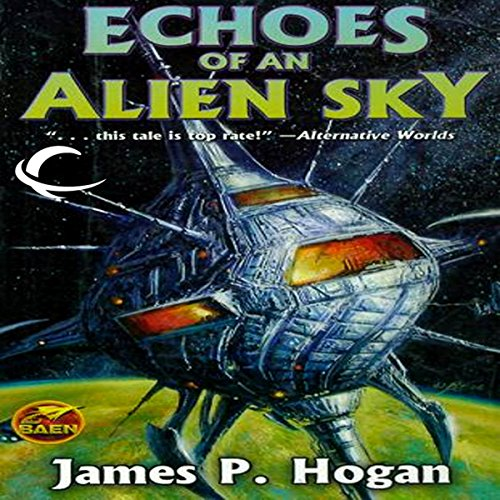 Echoes of an Alien Sky audiobook cover art