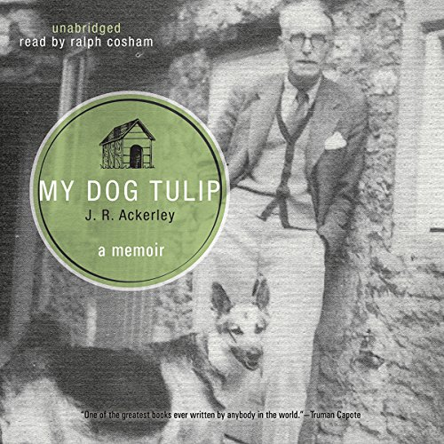 My Dog Tulip audiobook cover art