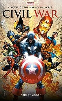 Civil War  A Novel of the Marvel Universe  Marvel Novels