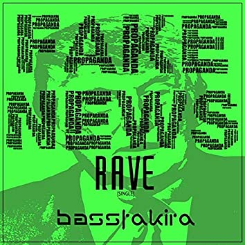Fake News Rave