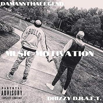 Music Motivation (feat. Damannthalegend)