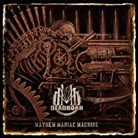 MAYHEM MANIAC MACHINE