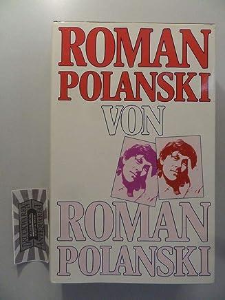 Polanski: Die Biografie von Paul Werner (German Edition)