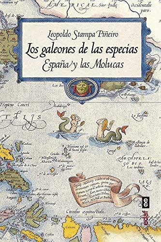 Los galeones de las especias. España y las Molucas eBook: Stampa ...