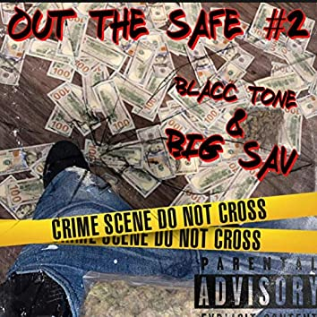 Out the Safe #2