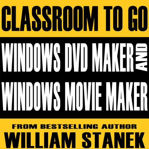 Windows DVD Maker and Windows Movie Maker Classroom-to-Go audiobook cover art