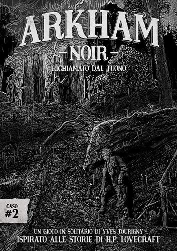 Arkham Noir – Caso #2: Reconocido por Tuono