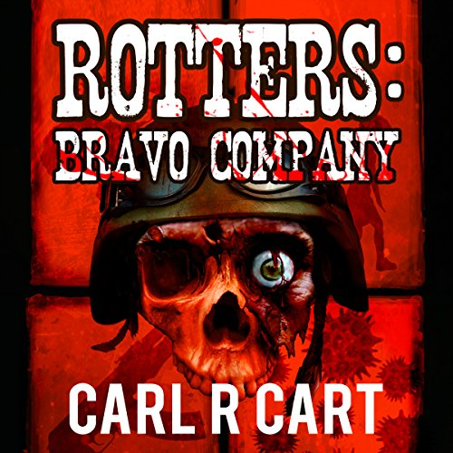 Rotters: Bravo Company audiobook cover art