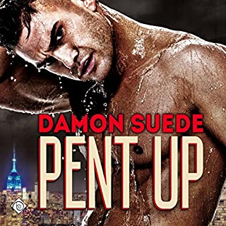 Pent Up                   By:                                                                                                                                 Damon Suede                               Narrated by:                                                                                                                                 Christopher Kipiniak                      Length: 12 hrs and 46 mins     47 ratings     Overall 4.2