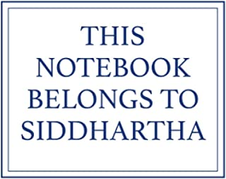 This Notebook Belongs to Siddhartha