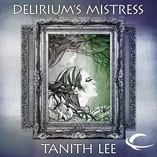 Delirium's Mistress audiobook cover art