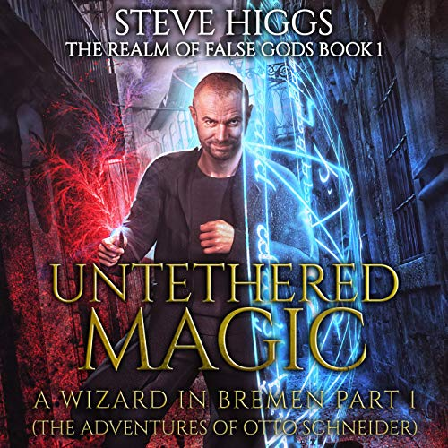 Untethered Magic (A Wizard in Bremen Part 1) cover art