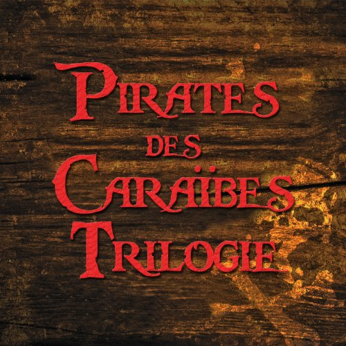Pirates des Caraïbes Trilogie