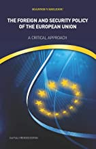 The Foreign and Security Policy of the European Union: A Critical Approach (2nd Fully Revised Edition)