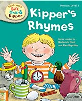 Oxford Reading Tree Read with Biff Chip and Kipper: Phonics: Level 1: Kipper's Rhymes (Read with Biff, Chip & Kipper. Phonics. Level 1)