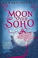 Moon Over Soho (A Rivers of London novel)