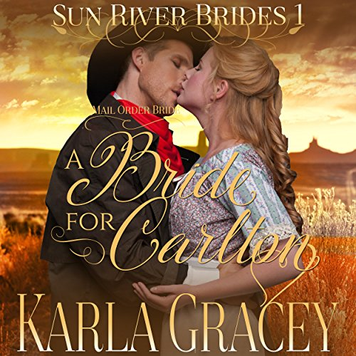 Mail Order Bride - A Bride for Carlton audiobook cover art