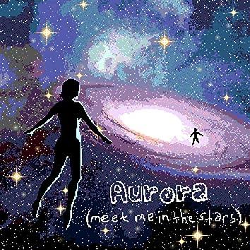 Aurora (Meet Me in the Stars)