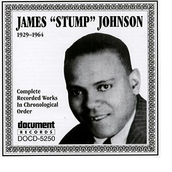 """James """"Stump"""" Johnson 1929-1964"""