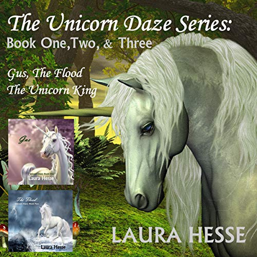 The Unicorn Daze Series: Book One, Two & Three  By  cover art