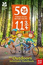 The National Trust: 50 Things to Do Before You're 11 3/4 (2016-03-03)