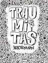 Traumitas par Mercrominah