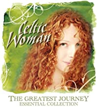 Greatest Journey by Celtic Woman (2008-10-28)