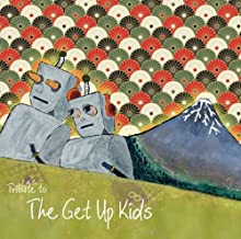 TRIBUTE TO THE GET UP KIDS