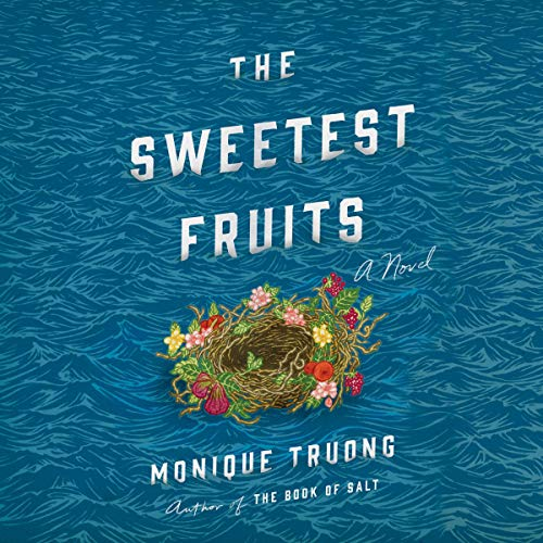 The Sweetest Fruits audiobook cover art