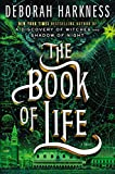 The Book of Life (All Souls Trilogy) [Idioma Inglés]