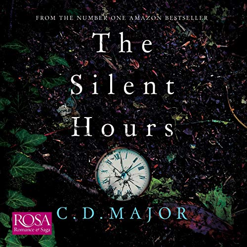 The Silent Hours Audiobook By Cesca Major cover art