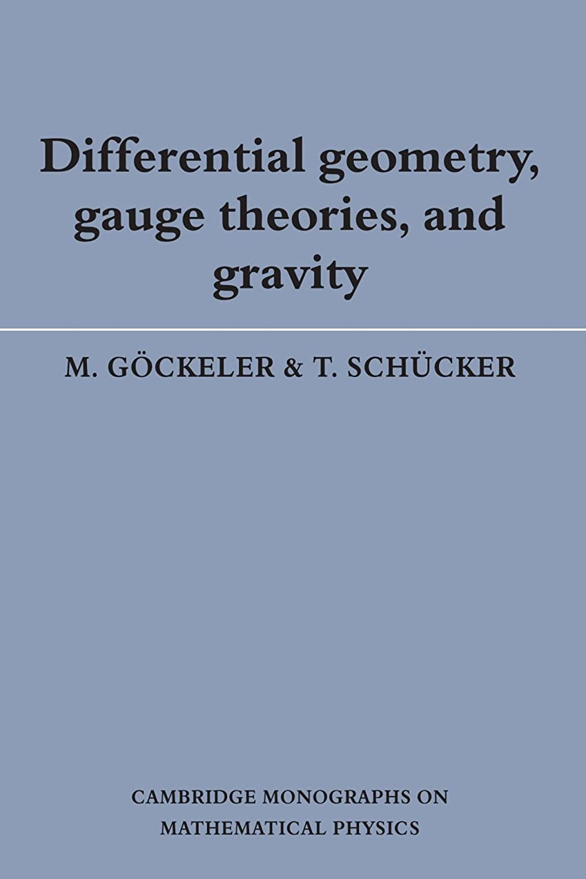 寄り添うに対応する食事を調理するDifferential Geometry, Gauge Theories, and Gravity (Cambridge Monographs on Mathematical Physics)