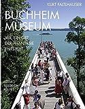 Buchheim Museum: Wie ein Ort der Phantasie entsteht