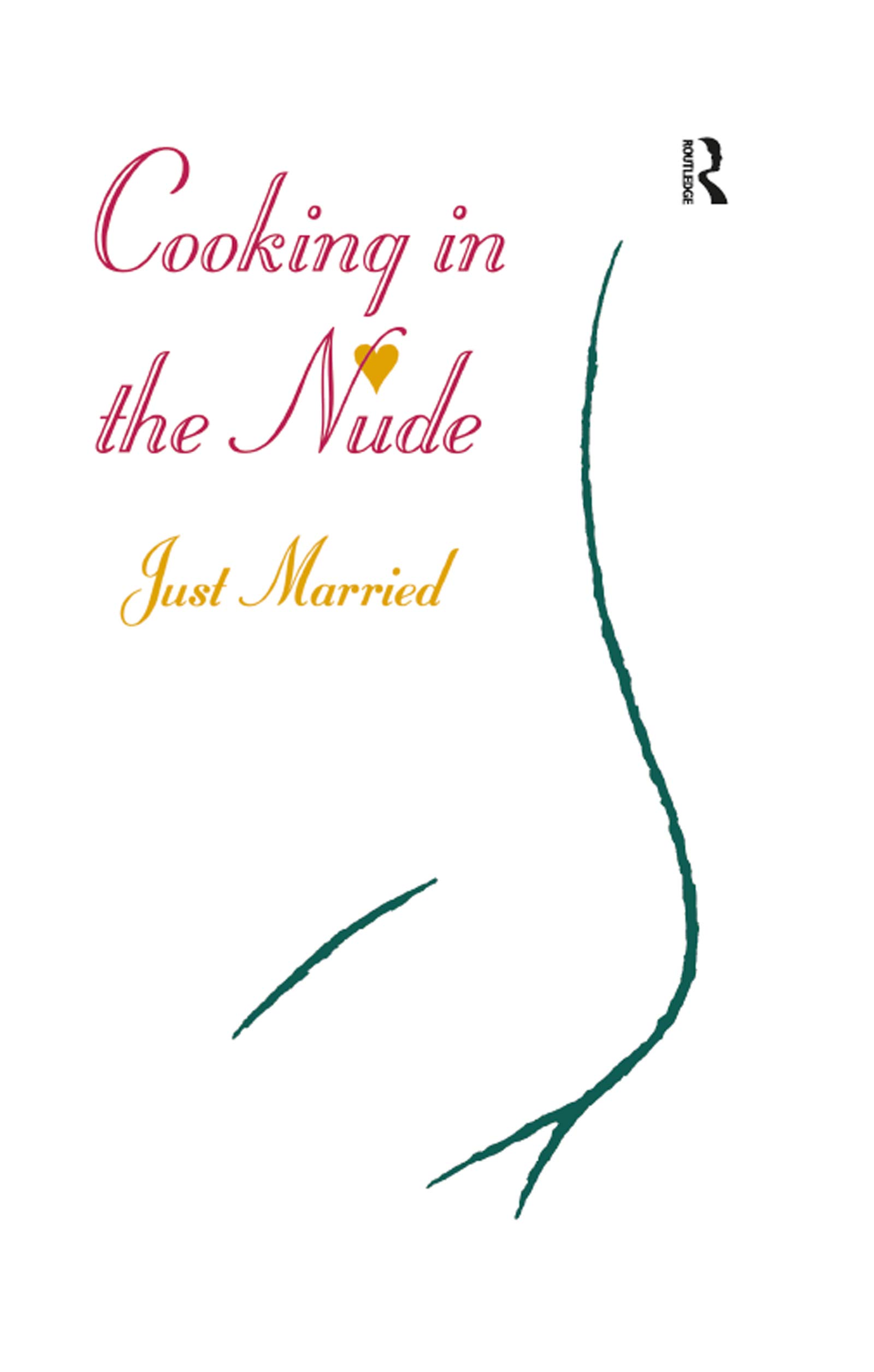 Download Just Married (Cooking in the Nude Book 1) (English Edition)