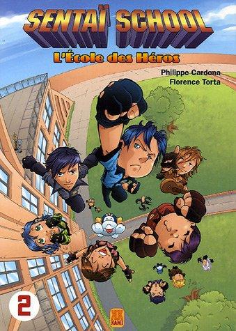 Sentai school - L'école des héros T02