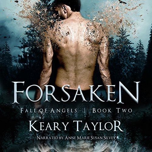 Forsaken     Fall of Angels, Book 2              By:                                                                                                                                 Keary Taylor                               Narrated by:                                                                                                                                 Anne Marie Susan Silvey                      Length: 7 hrs and 45 mins     56 ratings     Overall 4.2