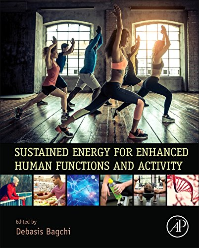 Sustained Energy for Enhanced Human Functions and Activity