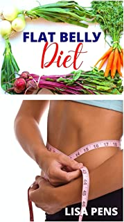 Flat BЕllУ Diet: Lose Belly Fat, Help Your Family Eat Healthier With These Easiest, Budget Friendly Weight Loss Diets For ...