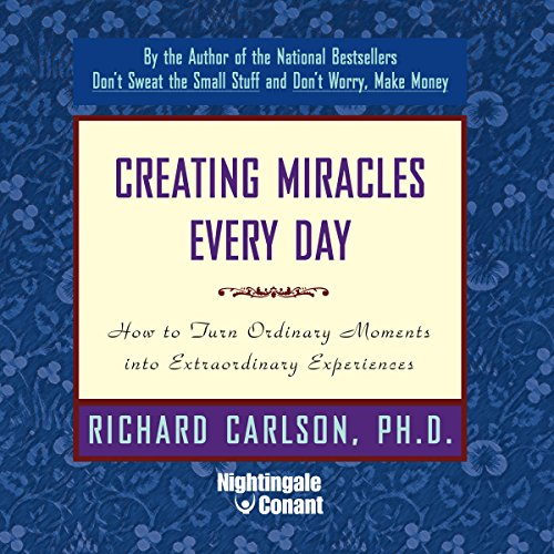 Creating Miracles Everyday audiobook cover art