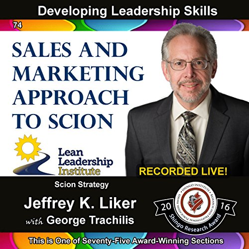 Developing Leadership Skills 74: Sales and Marketing Approach to Scion Titelbild