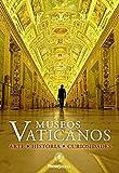 Museos Vaticanos. Arte historia curiosidades