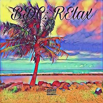 Relax (feat. OTD ZAY, Yung$!x & DBG Dub Zr0)